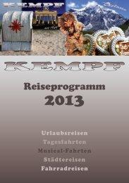 Reiseprogramm 2013 - Kempf GmbH, Sailauf-Eichenberg