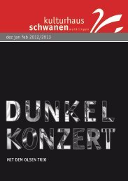 dez jan feb 2012/2013 - Kulturhaus Schwanen
