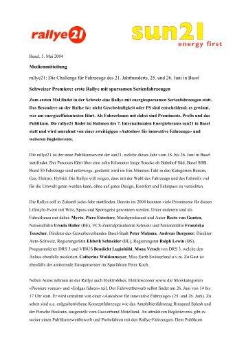 Medienmitteilung 5. Mai 2004: rallye21: Die Challenge für