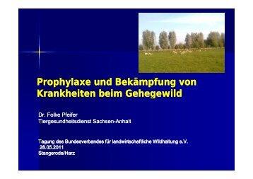 Prophylaxe und Bekämpfung von Krankheiten beim