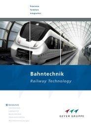 Bahntechnik Railway Technology - Geyer Gruppe