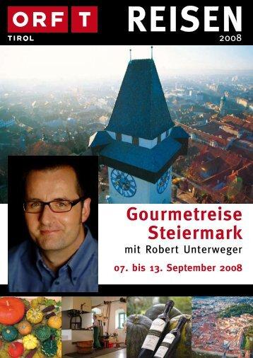 Gourmetreise Steiermark 07. bis 13. September ... - TUI ReiseCenter