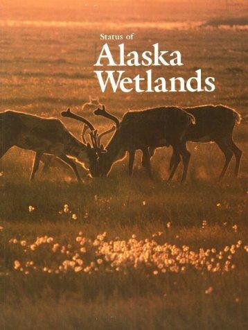 Status of Alaska Wetlands - U.S. Fish and Wildlife Service