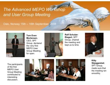 The Advanced MEPO Workshop and User Group Meeting - SPT Group