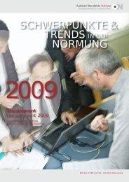Schwerpunkte und Trends der Normungsarbeit 2009 - Austrian ...