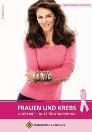 9431 Frauen und Krebs.indd - Österreichische Krebshilfe