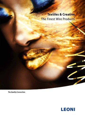Textiles & Creative The Finest Wire Products - Leoni