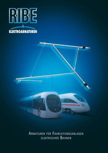Armaturen für Fahrleitungsanlagen elektrischer Bahnen - RIBE