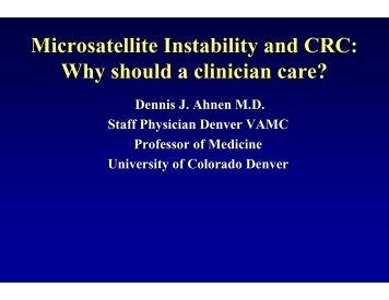 Dennis Ahnen, MD, Professor of Medicine, University of