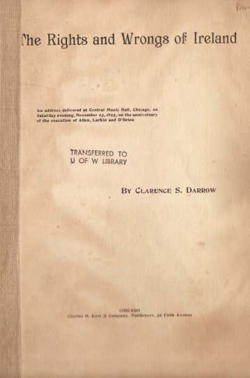 rhe Rights and Wrongs ofT Ireland - The Clarence Darrow Collection