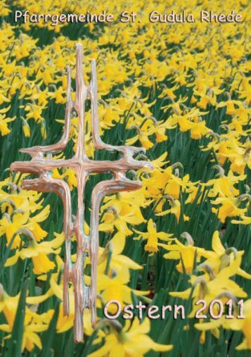 Pfarrbrief zu Ostern 2011 - Pfarrgemeinde St.-Gudula