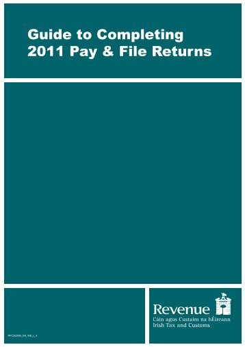 guide to completing 2011 pay and file tax returns - Revenue ...
