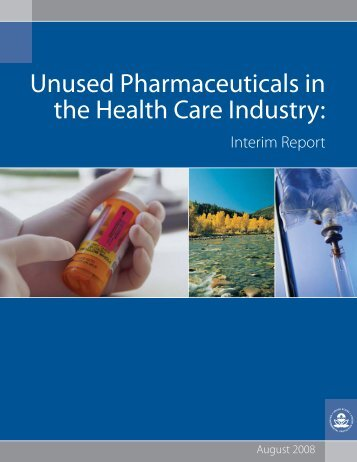 Unused Pharmaceuticals in the Health Care Industry: Interim ... - Water