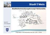 Präsentation Stadtteilentwicklungskonzept Noitzmühle - Stadt Wels