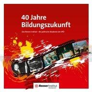 40 Jahre Bildungszukunft - Renner Institut - SPÖ