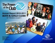 Annual Report 2010-2011 - the Boys & Girls Clubs of Fresno County