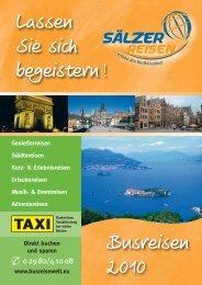 Lassen Sie sich begeistern ! Busreisen 2010 - BusReiseWelt Sälzer