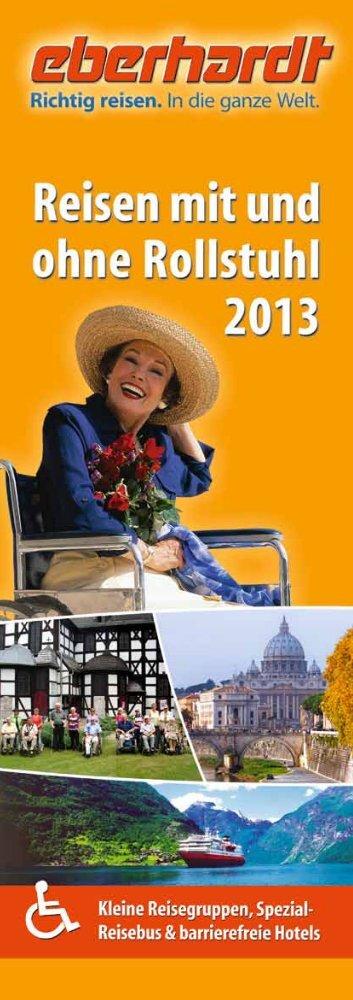 Reisen mit und ohne Rollstuhl 2013 - Eberhardt TRAVEL ...