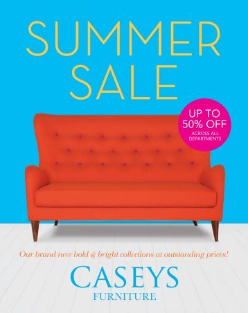 Summer Brochure - Caseys Furniture