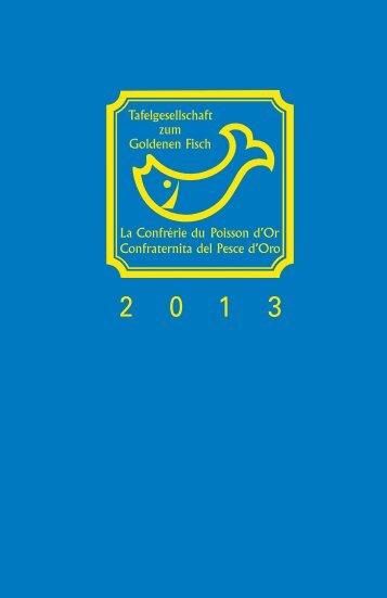G u id e F isch e lin 2 0 1 3 - Tafelgesellschaft zum Goldenen Fisch