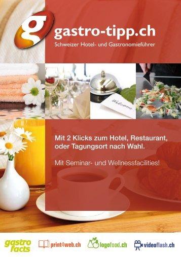 Mit 2 Klicks zum Hotel, Restaurant, oder Tagungsort ... - gastro-tipp.ch