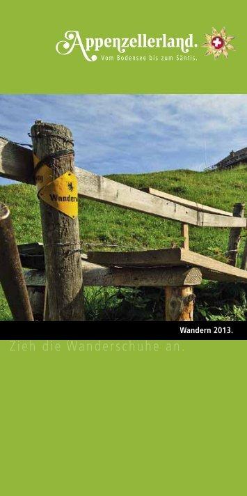 Wanderung im Appenzellerland - Appenzeller Wanderwege