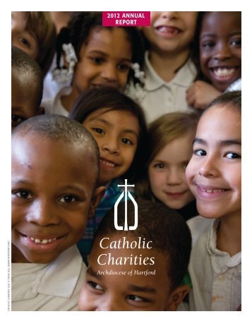 2012 ANNUAL REPORT - Catholic Charities