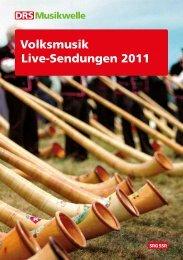 Volksmusik Live-Sendungen 2011 - Schweizer Radio und Fernsehen