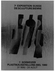 7e EXPOSITION SUISSE DE SCULPTURE BIENNE 7. SCHWEIZER ...