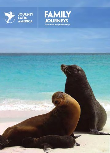 Download Family Journeys Brochure (PDF) - Journey Latin America