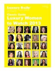 Luxury Women to Watch 2013 - Luxury Daily