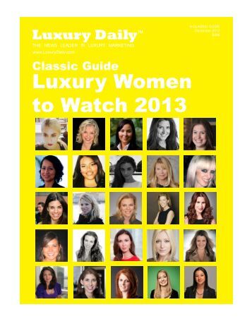 Luxury Women to Watch 2013 - Luxury Daily
