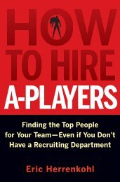 How to Hire A-Players: Finding the Top People for ... - GIT home page