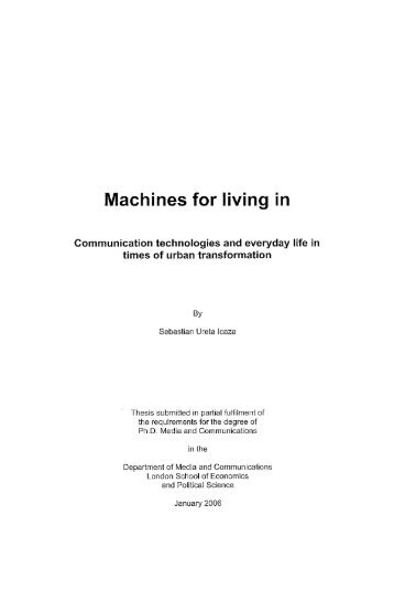 Machines for living in - LSE Theses Online