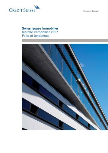 Swiss Issues Immobilier - Credit Suisse eMagazine