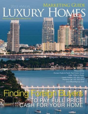 Luxury Homes 2012 ANNUAL - South Florida Luxury Real Estate