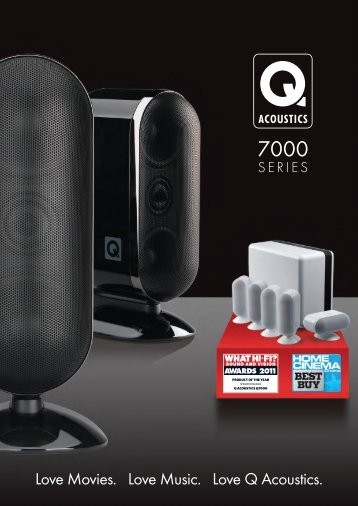 Love Movies. Love Music. Love Q acoustics. - Lnz ltd