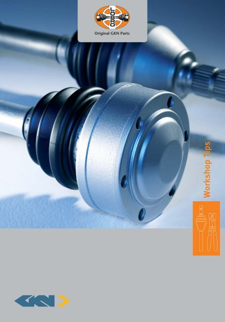 Workshop brochure gb loebro - GKN Aftermarkets & Services