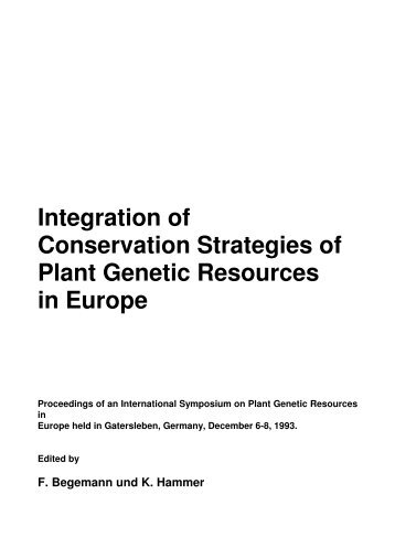 Integration of Conservation Strategies of Plant Genetic ... - Genres
