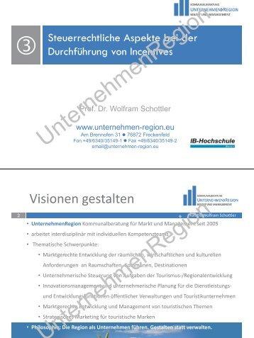 Incentives und Steuern - UnternehmenRegion Kommunalberatung