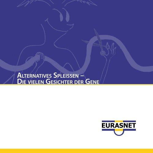alternatives spleissen – die vielen gesichter der gene - EURASNET