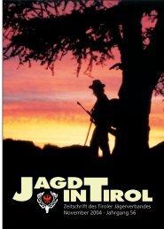 November 2004 · Jahrgang 56 - Tiroler Jägerverband
