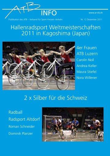Nr. 6 - Dezember 2011 - ATB Schweiz, Verband für Sport-Freizeit ...