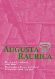 Das neue Archäologiegesetz SALVE ATTIA! Ein ... - Augusta Raurica
