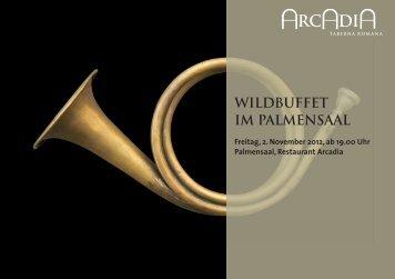 WILDBUFFET IM PALMENSAAL - Restaurant Arcadia - Ittigen