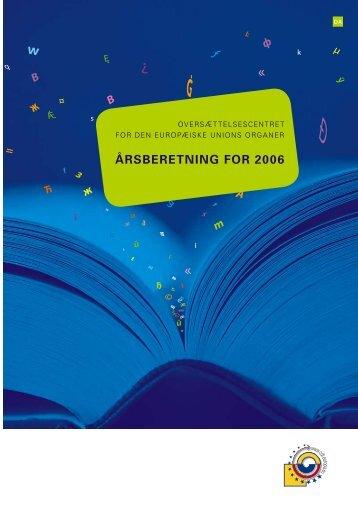 ÅRSBERETNING FOR 2006 - Translation Centre for the Bodies of ...