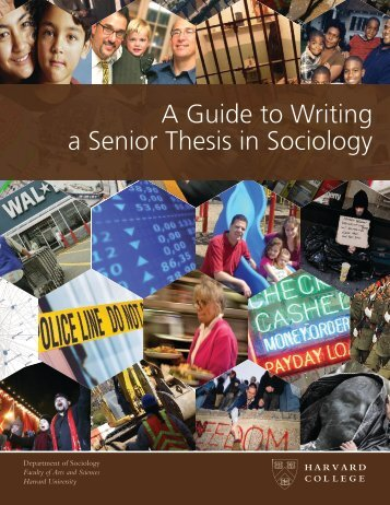 A Guide to Writing a Senior Thesis in Sociology - WJH Home Page ...