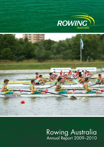 Rowing Australia Annual Report 2009-2010 - Australian Sports