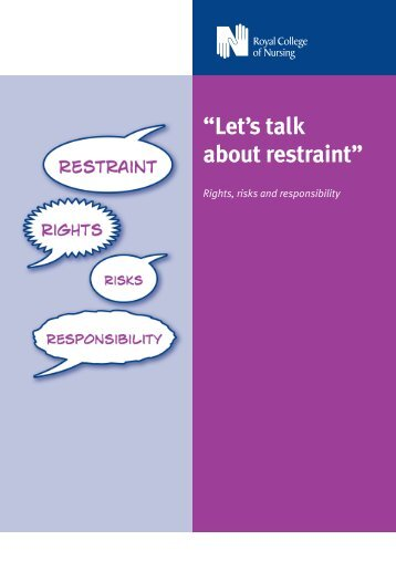 Let's talk about restraint: Rights, risks and responsibility - RCN