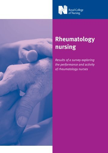 Rheumatology nursing: results of a survey exploring the ... - RCN